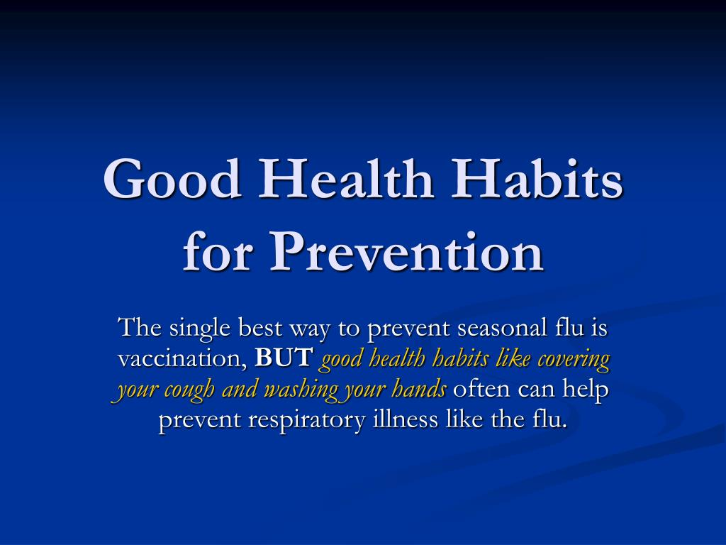 Good Health Habits for Prevention