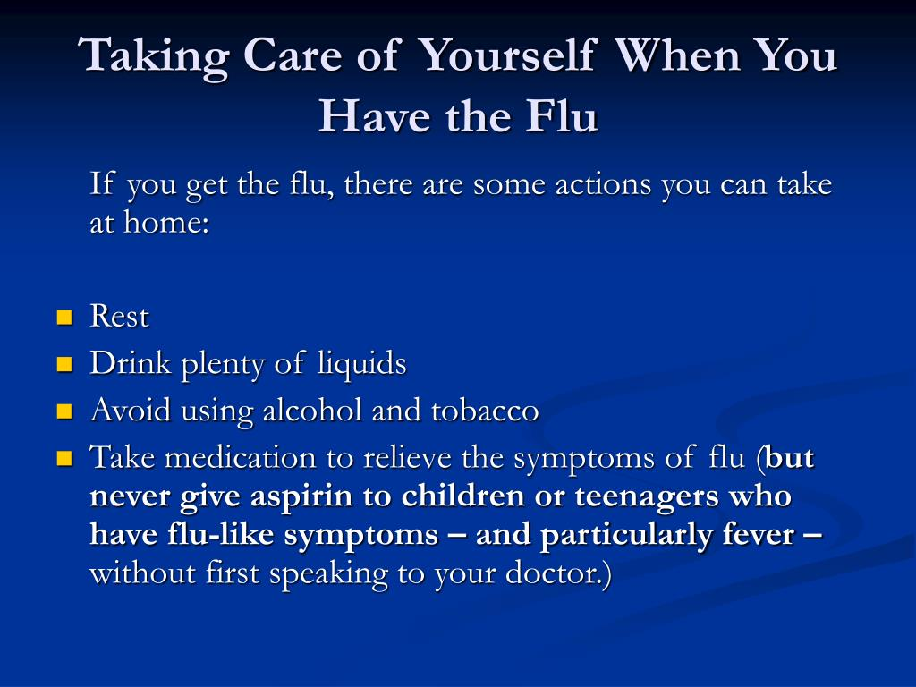 Taking Care of Yourself When You Have the Flu