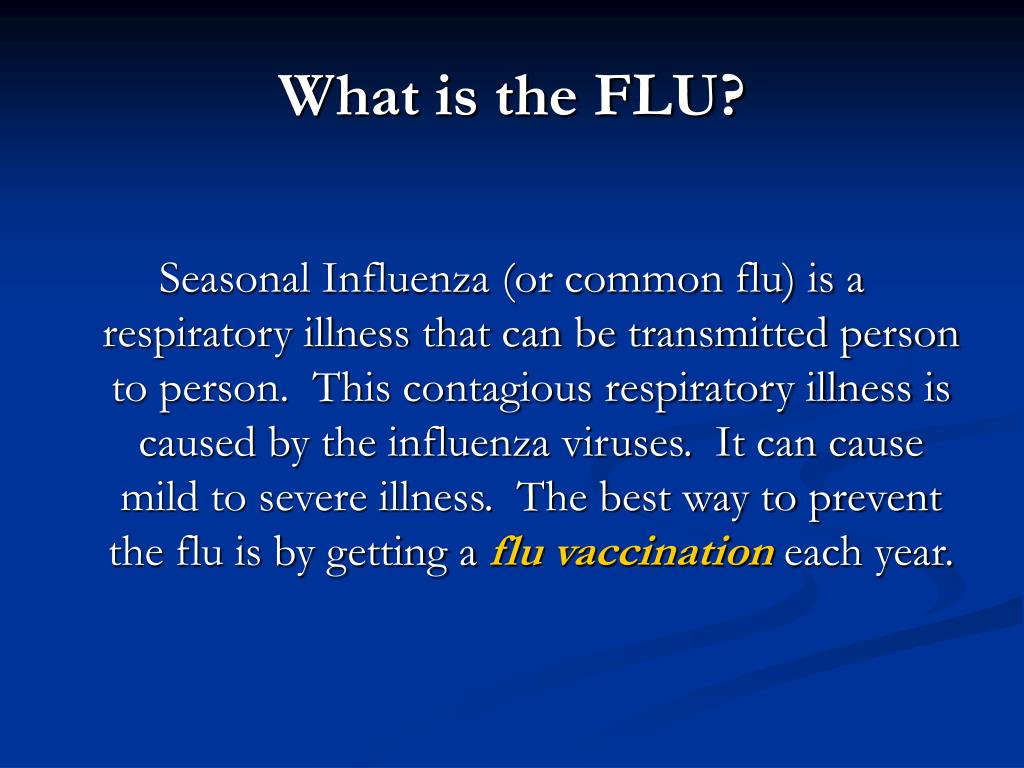 What is the FLU?