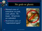 no gods or ghosts