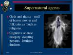 supernatural agents