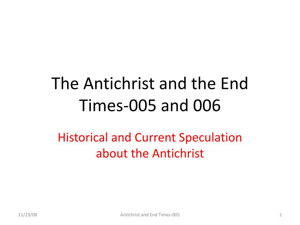 the antichrist and the end times 005 and 006 l.