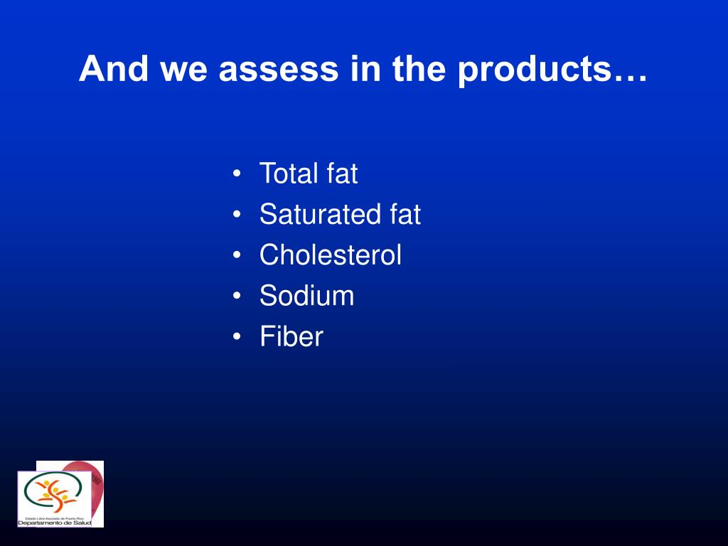And we assess in the products…