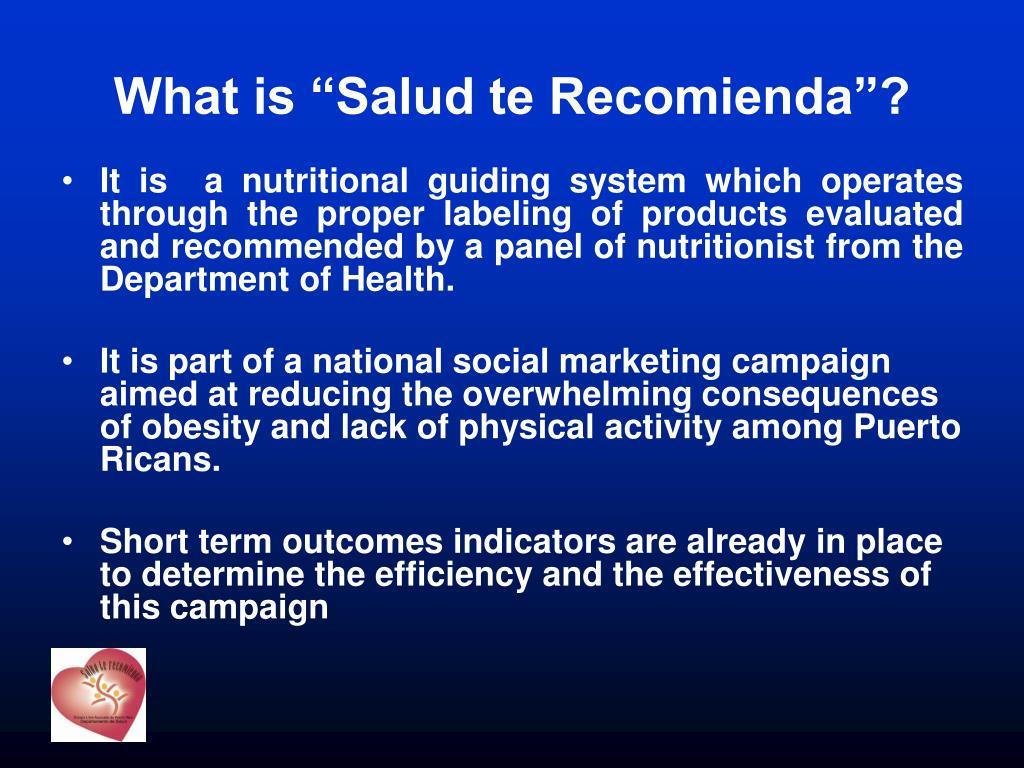 """What is """"Salud te Recomienda""""?"""