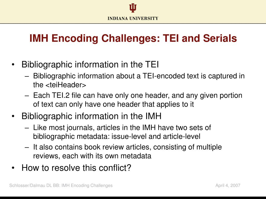 IMH Encoding Challenges: TEI and Serials