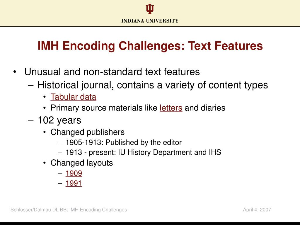 IMH Encoding Challenges: Text Features