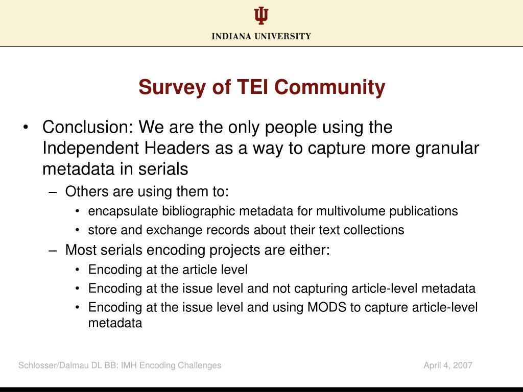 Survey of TEI Community