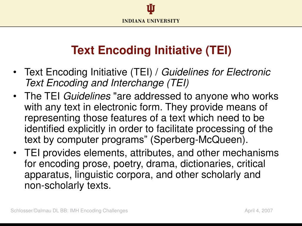 Text Encoding Initiative (TEI)