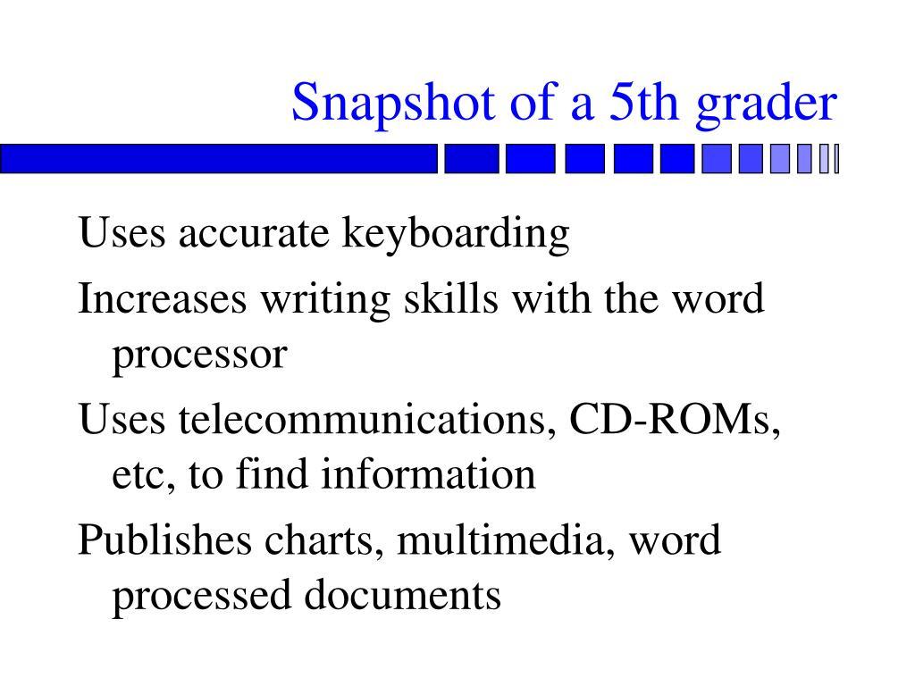 Snapshot of a 5th grader