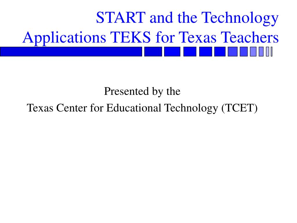 START and the Technology Applications TEKS for Texas Teachers