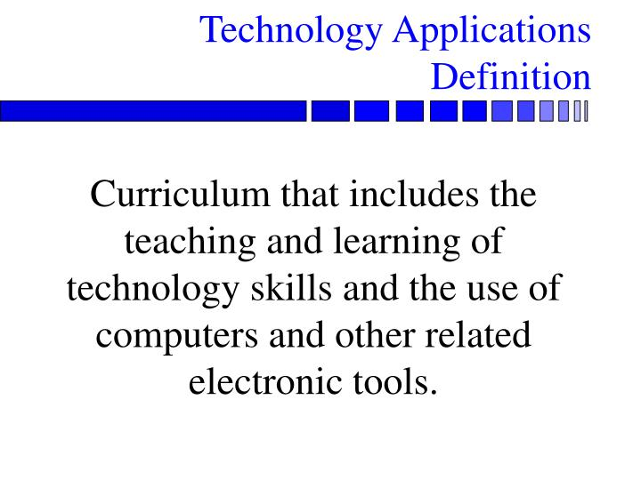 Technology applications definition