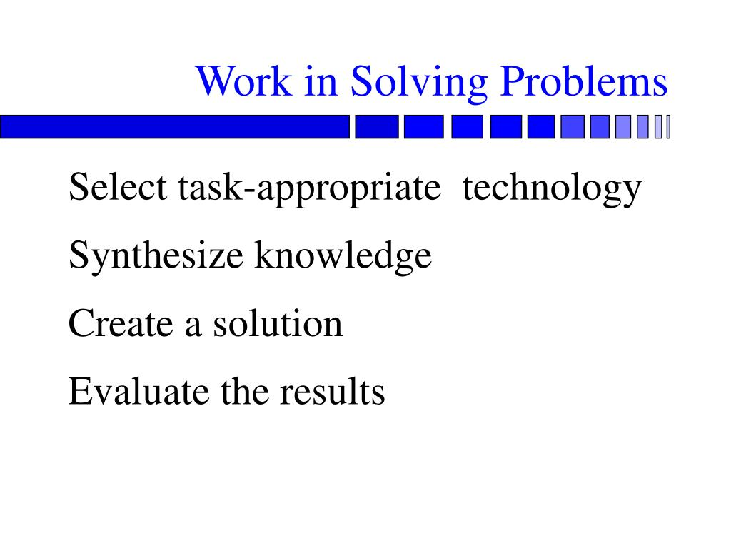 Work in Solving Problems