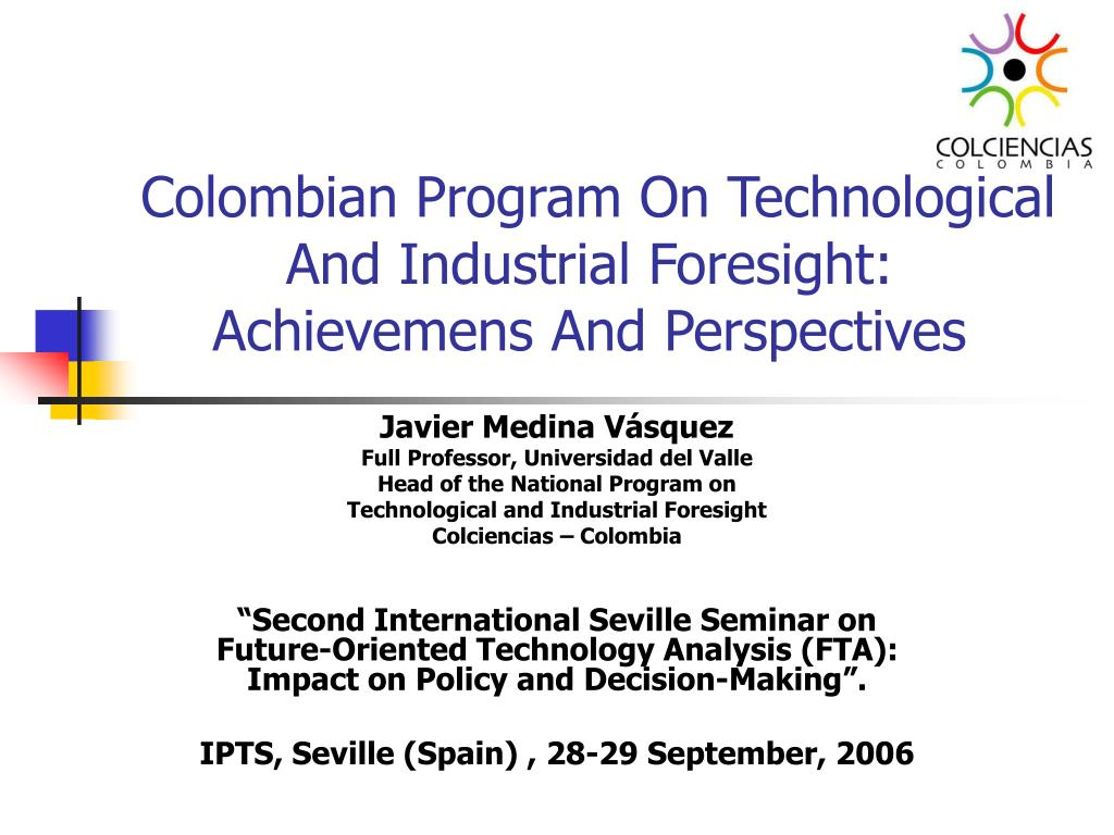 Colombian Program On Technological And Industrial Foresight: