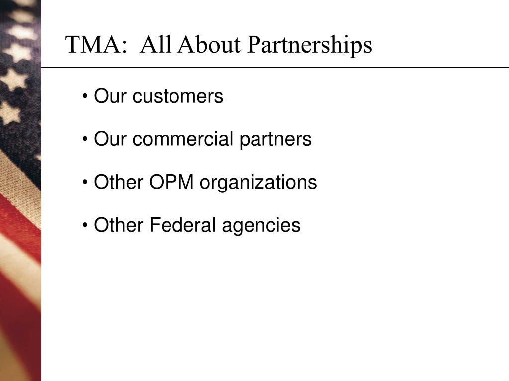 TMA:  All About Partnerships