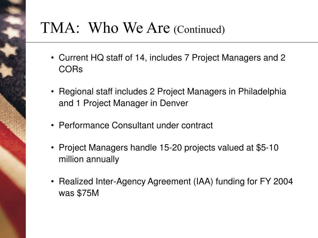 TMA:  Who We Are