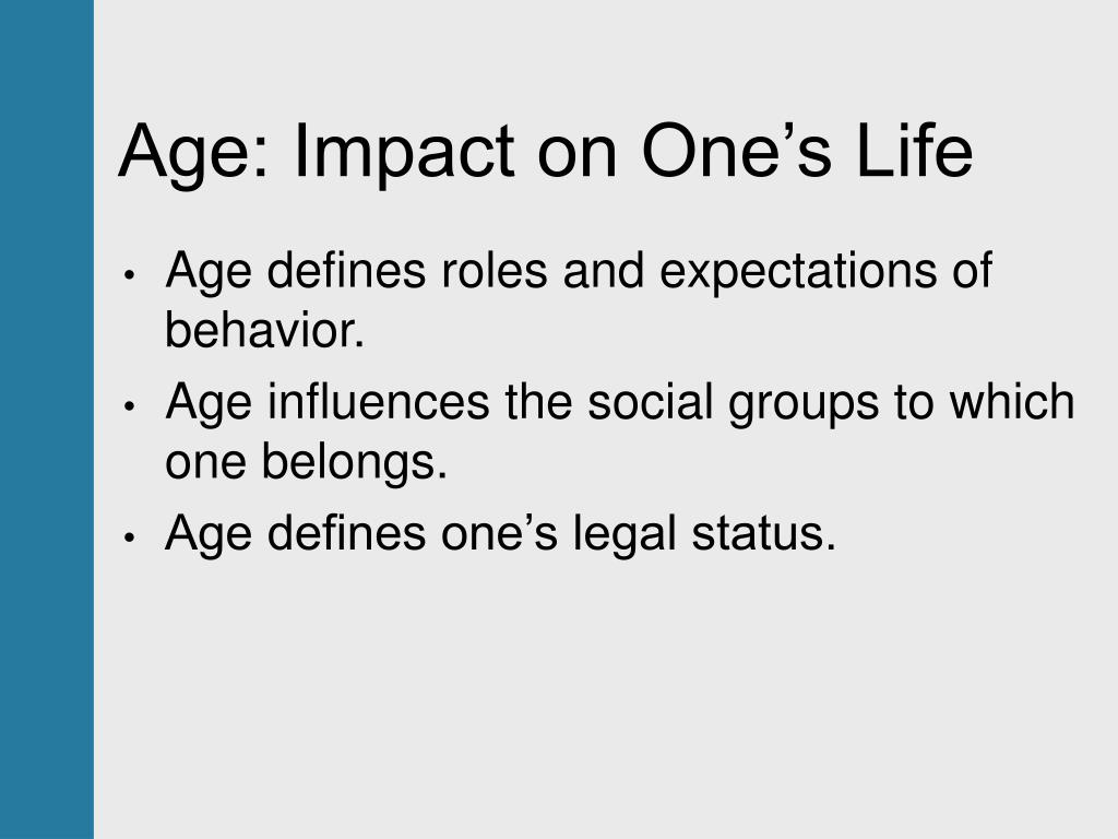 Age: Impact on One's Life