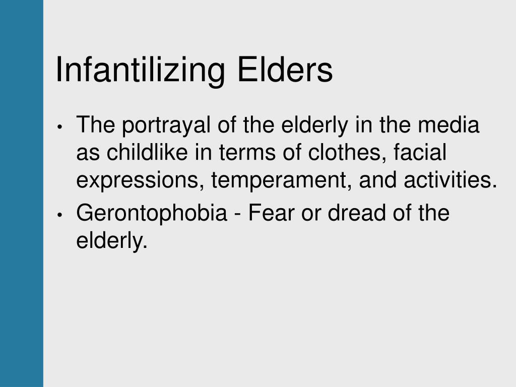 Infantilizing Elders
