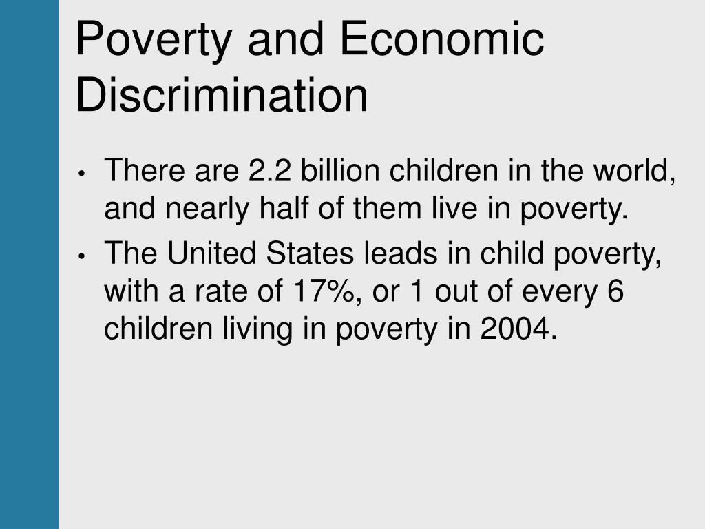 Poverty and Economic Discrimination