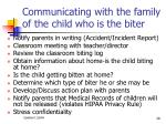communicating with the family of the child who is the biter
