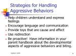 strategies for handling aggressive behaviors