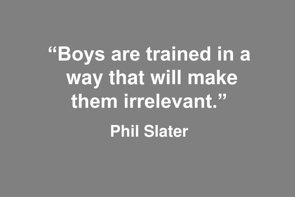 """Boys are trained in a"
