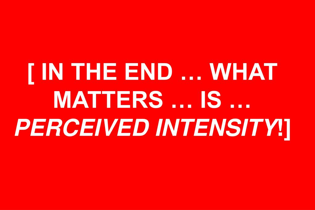 [ IN THE END … WHAT MATTERS … IS …