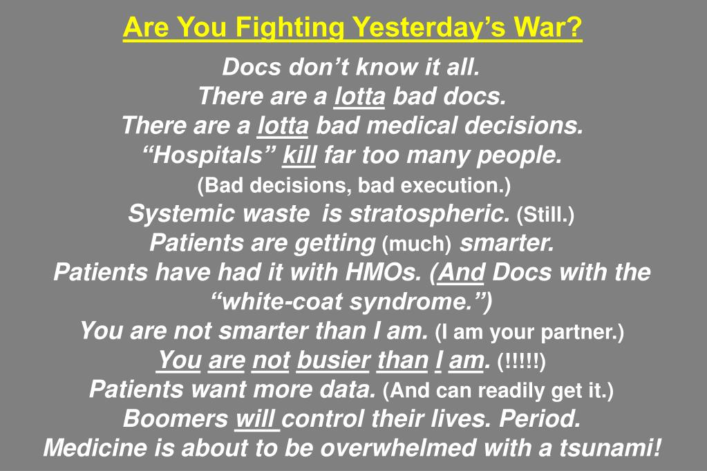 Are You Fighting Yesterday's War?