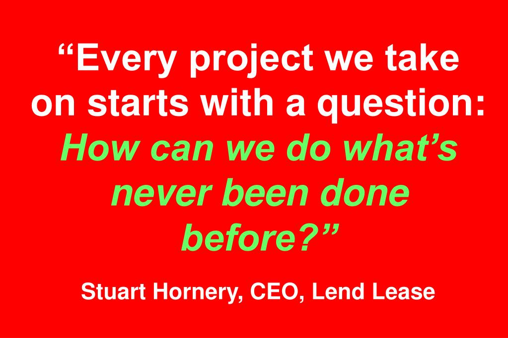 """Every project we take on starts with a question:"