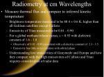 radiometry at cm wavelengths