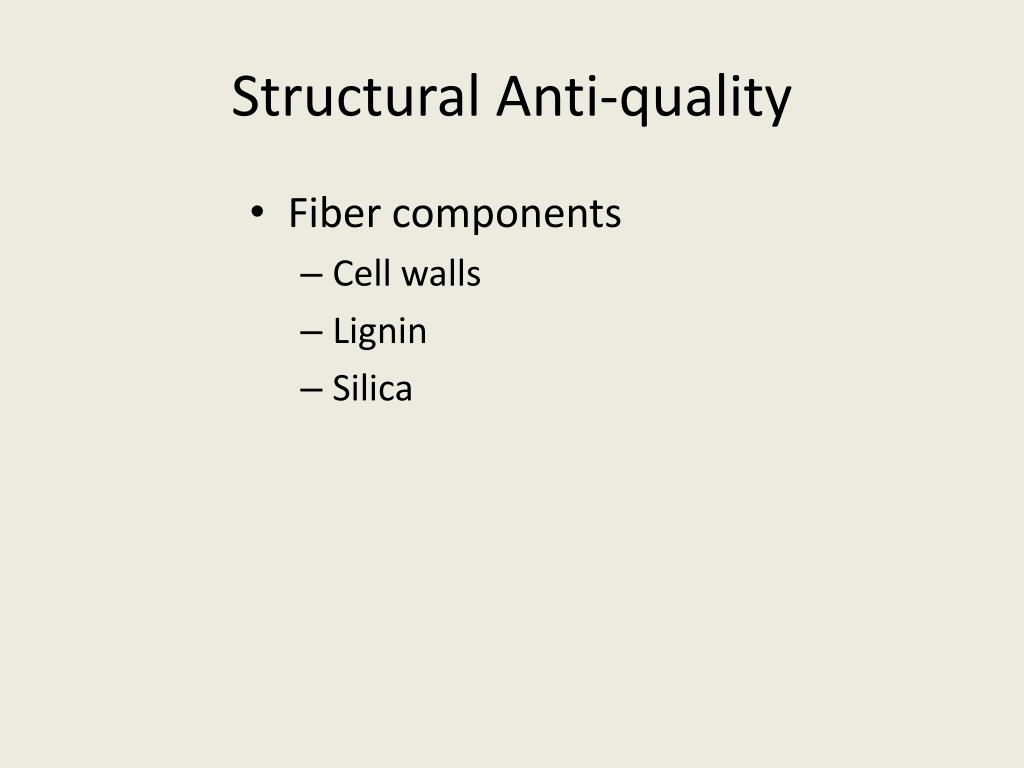 Structural Anti-quality