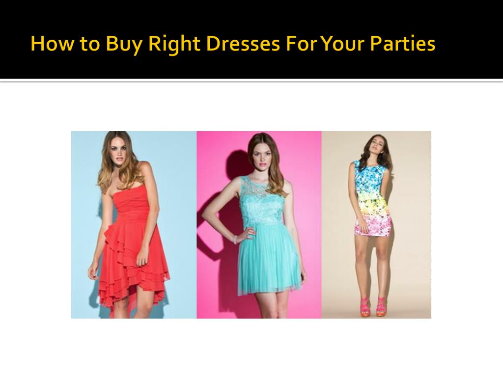 how to buy right dresses for your parties l.