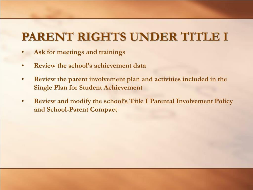 PARENT RIGHTS UNDER TITLE I