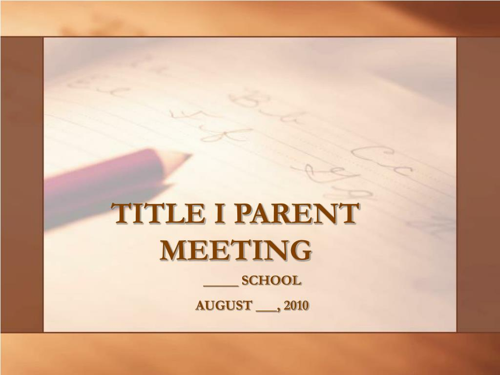 title i parent meeting l.