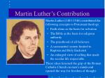 martin luther s contribution