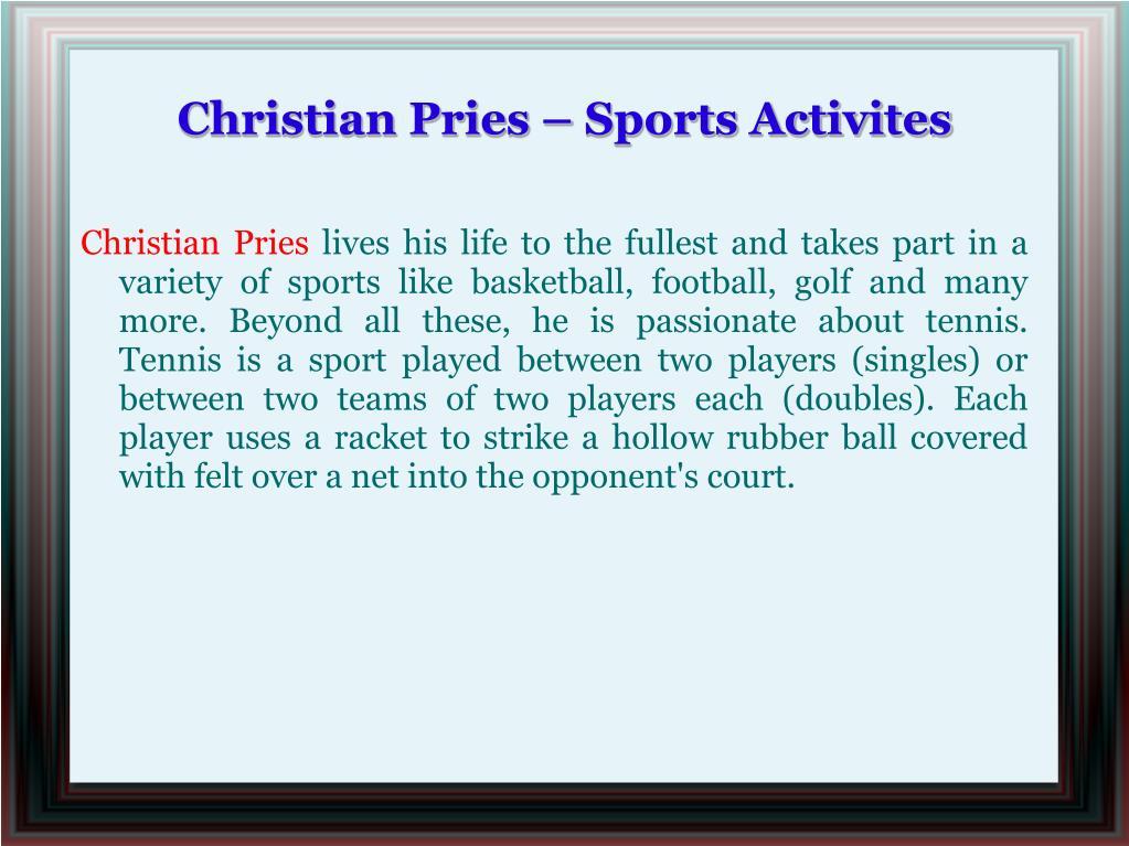 Christian Pries – Sports Activites
