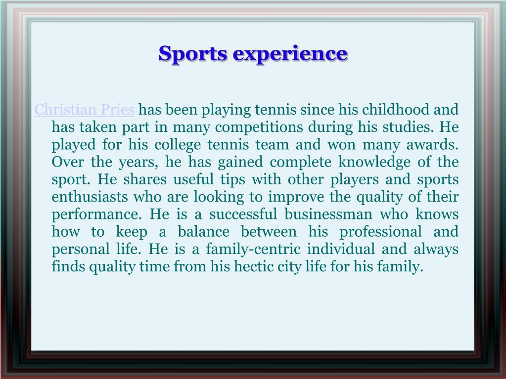 Sports experience