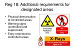 reg 18 additional requirements for designated areas