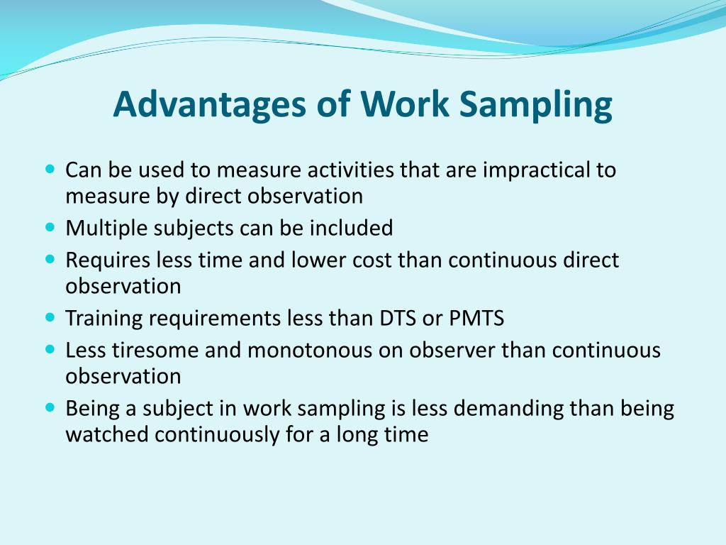 Advantages of Work Sampling