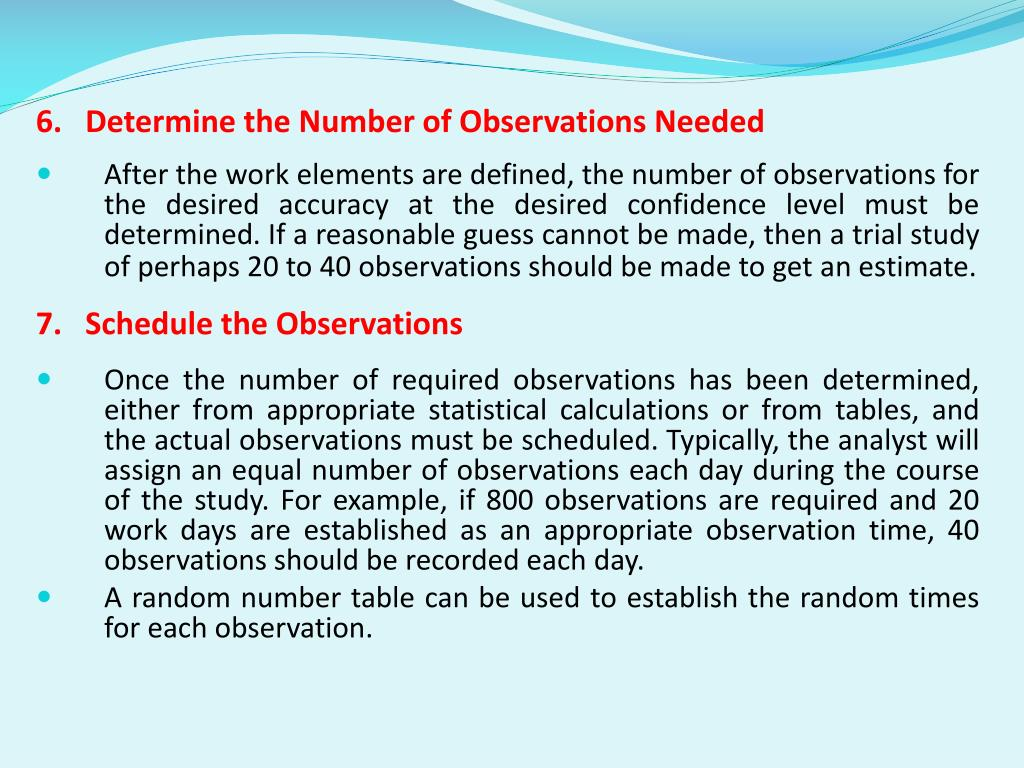 6.   Determine the Number of Observations Needed