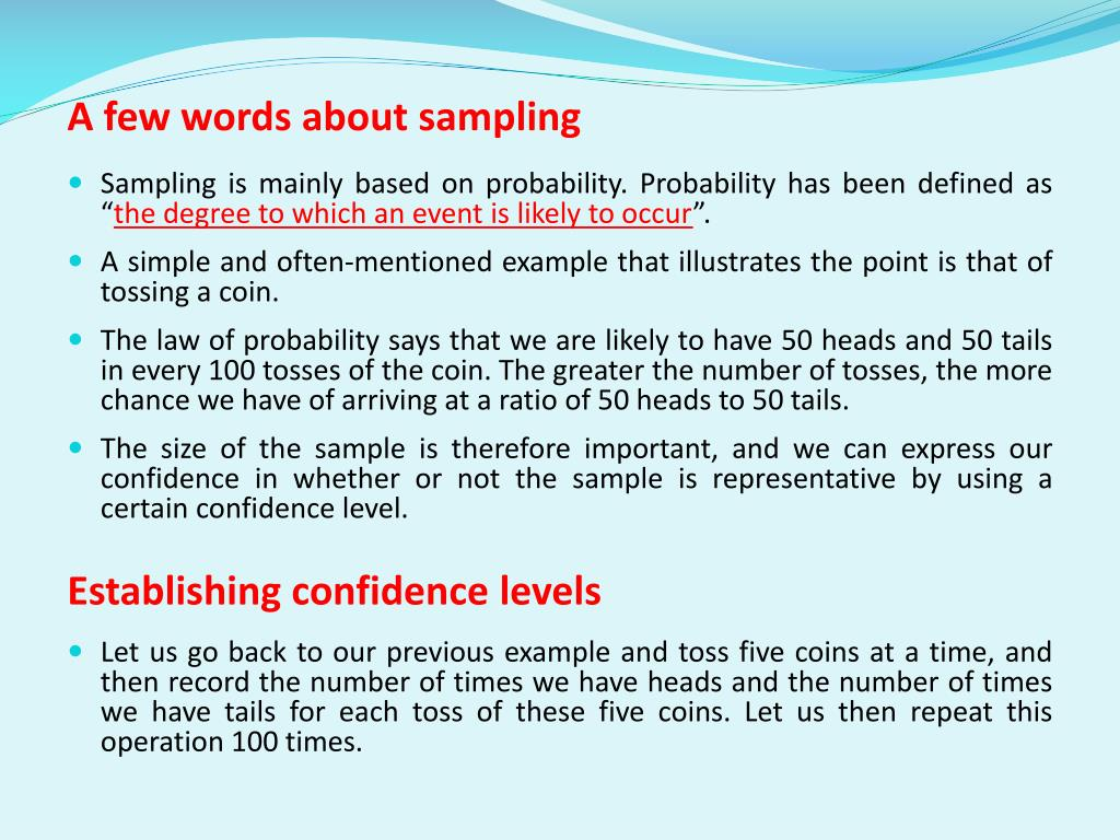A few words about sampling