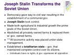 joseph stalin transforms the soviet union