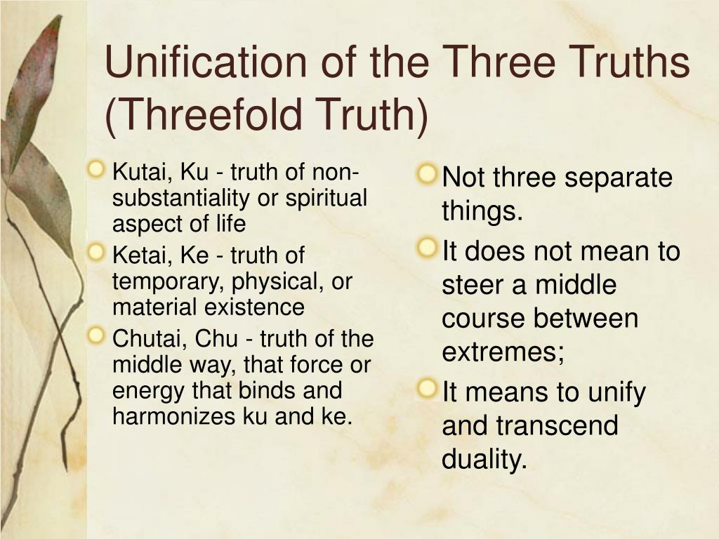 Kutai, Ku - truth of non-substantiality or spiritual aspect of life