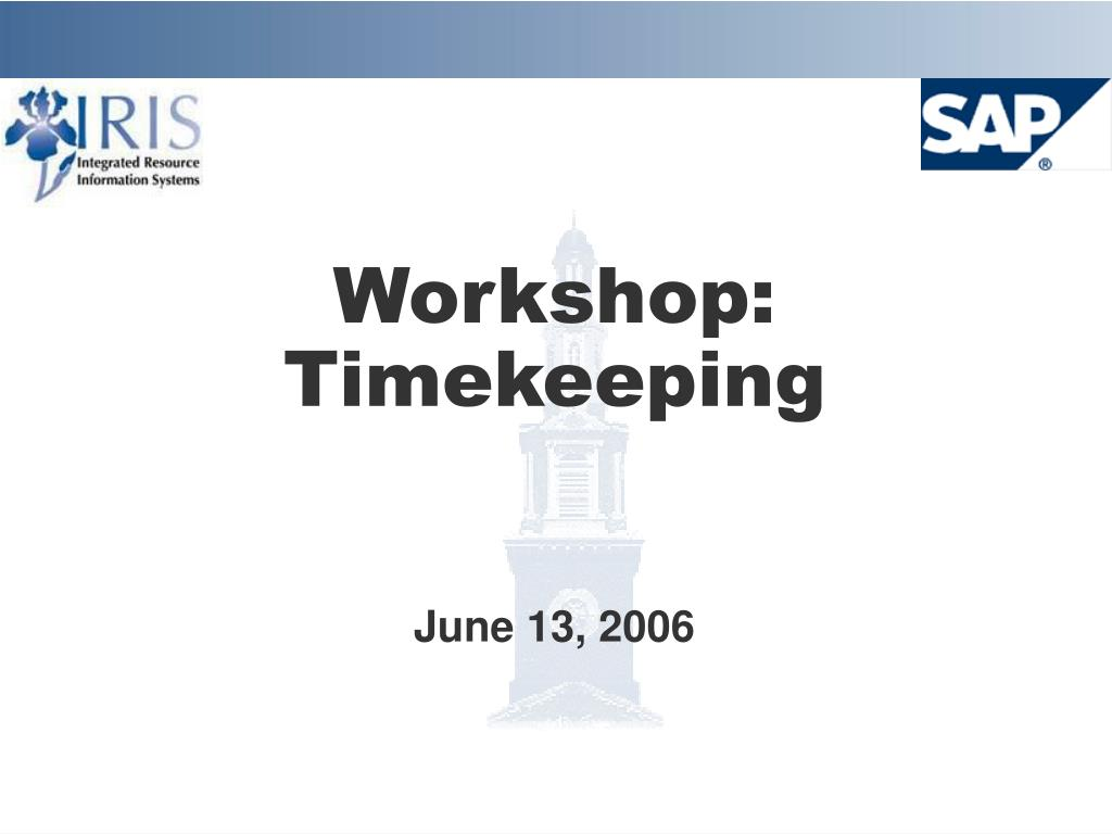 workshop timekeeping