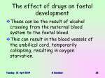 the effect of drugs on foetal development32