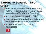 banking to sovereign debt crisis