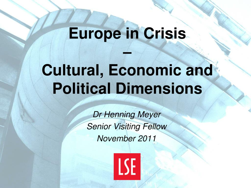 europe in crisis cultural economic and political dimensions