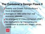 the eurozone s design flaws ii