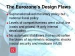 the eurozone s design flaws