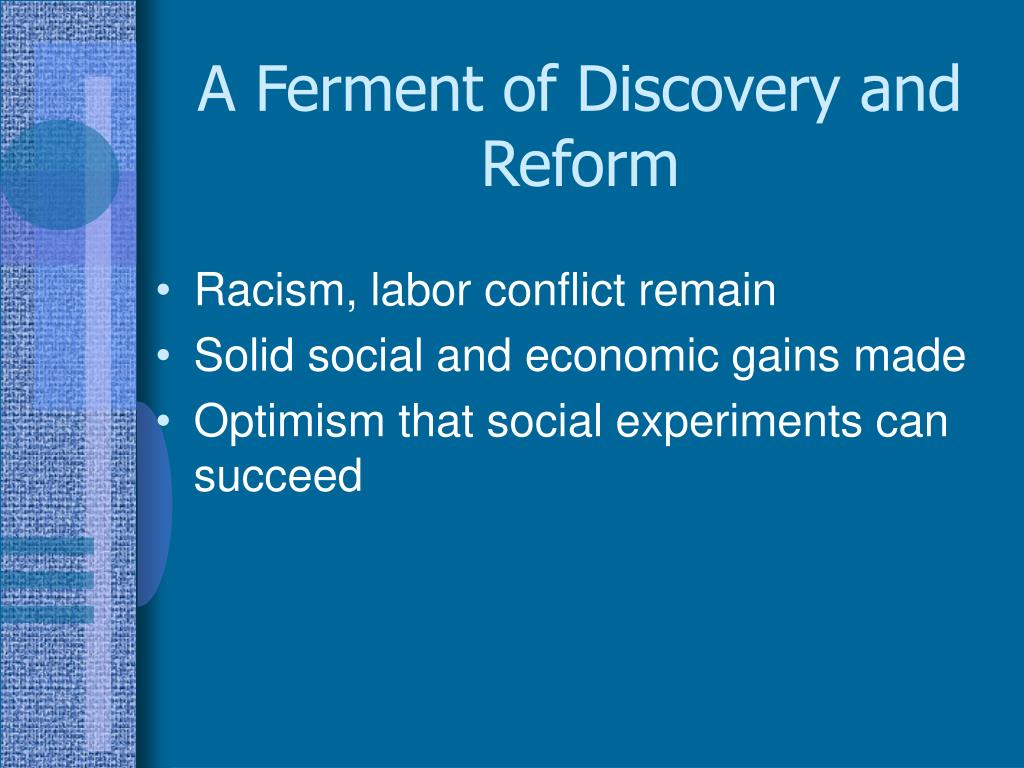 A Ferment of Discovery and Reform
