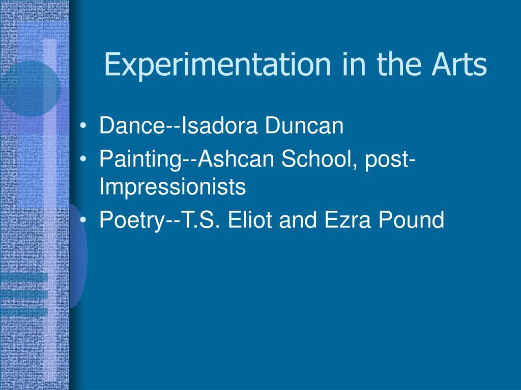 Experimentation in the Arts
